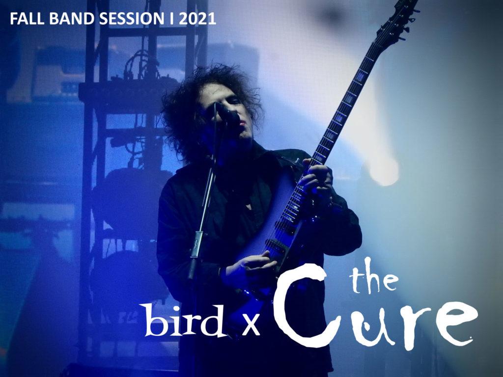 Fall Band Session I 2021 - The Cure